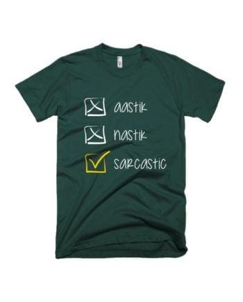 Aastik nastik sarcastic bottle green half sleeve graphic t-shirt for Men and Women by adimanav.com
