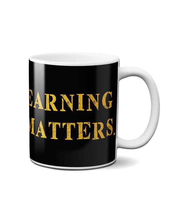 earning matters coffee mug by adimanav.com
