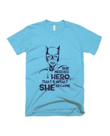 She needed a hero light blue half sleeve graphic t-shirt for Men and Women by adimanav.com
