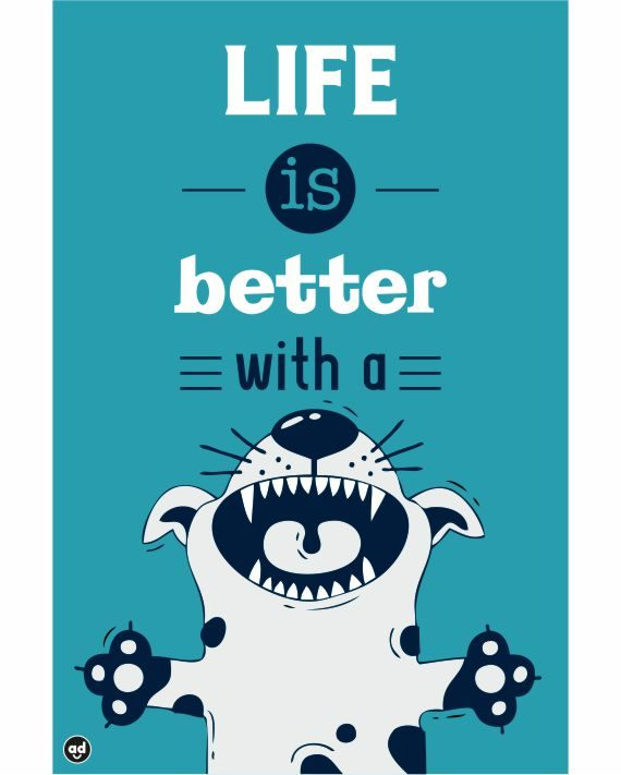 85bea02a45 Home   Accessories   Posters   Life is better with a Dog Poster