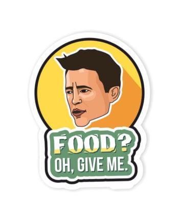 Food Give Me Laptop Computer Mobile Fridge Desk Bike Car Furniture Notebook Sticker by Adimanav.com
