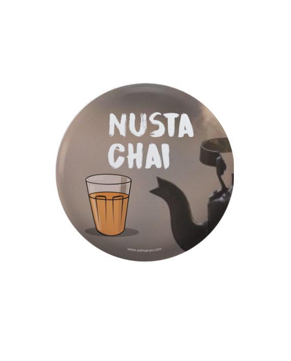 Nusta Chai pin plus magnet badge by Adimanav.com