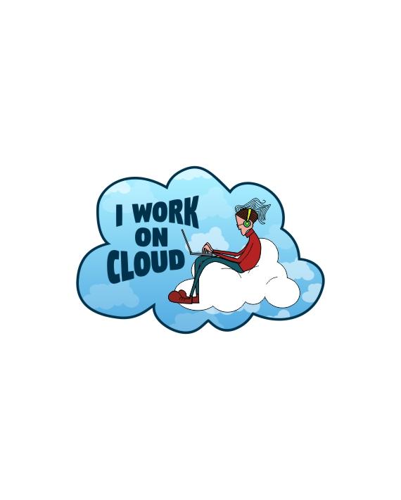I Work On Cloud Laptop Computer Mobile Fridge Desk Bike Car Furniture Notebook Sticker by Adimanav.com