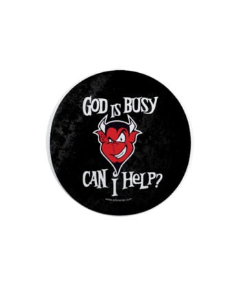God Is Busy pin plus magnet badge by Adimanav.com