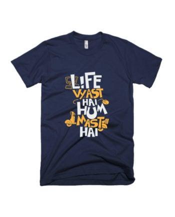 Life Vyast Hai T-shirt by Adimanav.com
