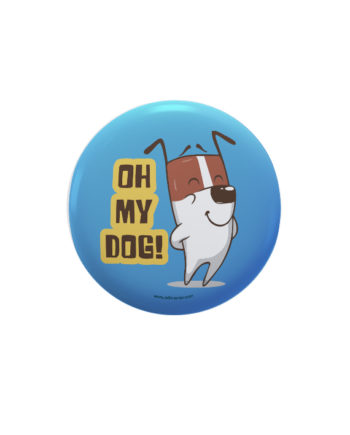 Oh My Dog pin plus magnet badge by Adimanav.com
