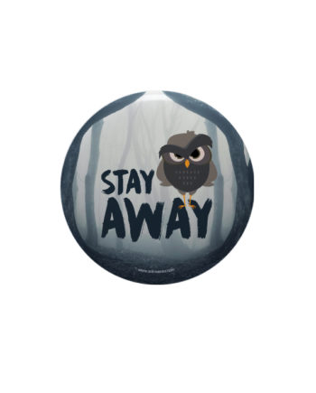 Stay Away pin plus magnet badge by Adimanav.com