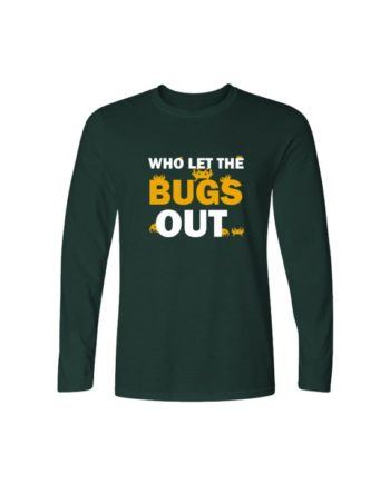 Who Let The Bugs Out Bottle Green Full Sleeve T-shirt by Adimanav.com