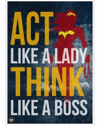 act-like-a-lady-adimanavdotcom-motivational-poster